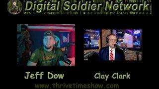 Clay Clark's Interview On The Digital Soldier Network with Jeff Dow   How Do We Save This Nation?