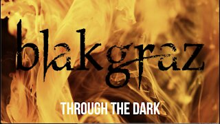 Through the Dark by Blakgraz