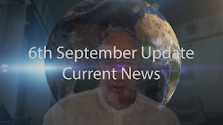 6th September 2021 Update Current News