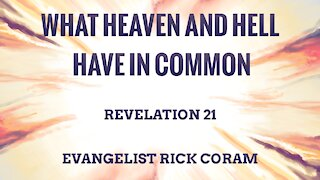 What Heaven and Hell Have in Common