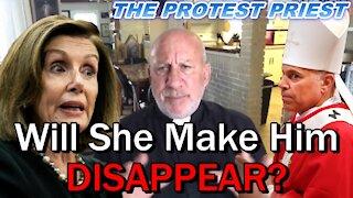 Will Pelosi Make Cordileone Disappear?   The Protest Priest - Oct 17 2021