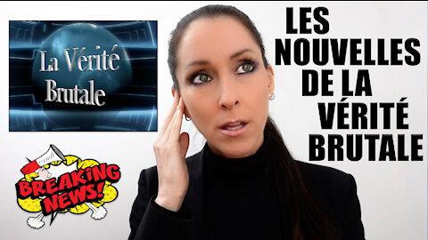 Les Nouvelles de la VÉRITÉ BRUTALE #1