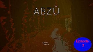 Abzu Episode 3