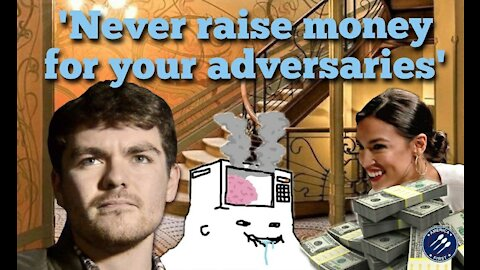 Nick Fuentes || The AOC-fundraiser: 'Never raise money for your adversaries'