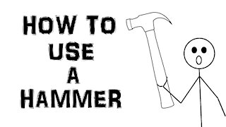 How To Use A Hammer