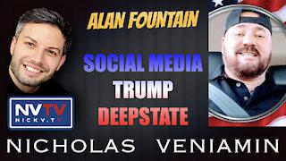 Alan Fountain Discusses Social Media, Trump and Deepstate with Nicholas Veniamin