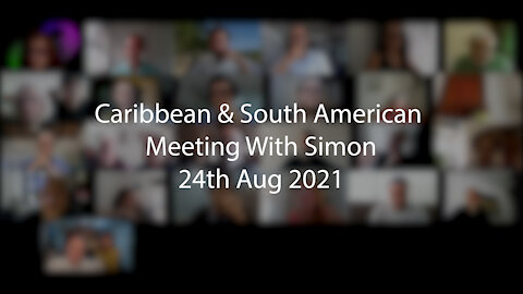 Caribbean & South American Meeting With Simon 24th Aug 2021
