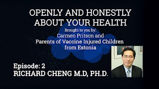 Dr. Richard Z. Cheng | Openly and Honestly about Your Health | Episode 2 (Est sub)