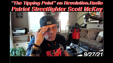 """9.27.21 """"The Tipping Point"""" on Revolution Radio, """"ADVANCING THE FORKIN' LINE"""" TOUR Begins"""