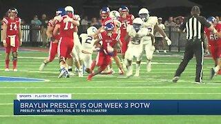 Braylin Presley is the Week 3 Player of the Week
