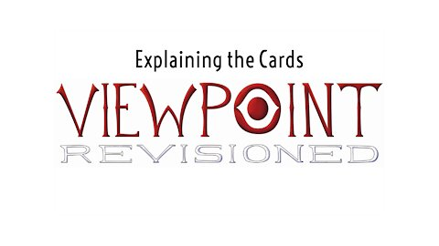Explaining the cards from Viewpoint Revisioned