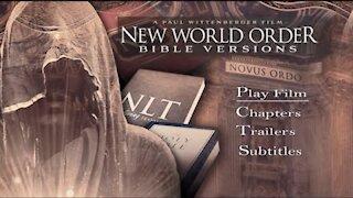 【 NEW WORLD ORDER BIBLE VERSIONS 】 Full Documentary