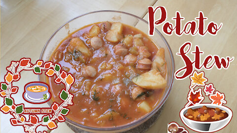 Potato Stew For Cozy Autumn Evenings