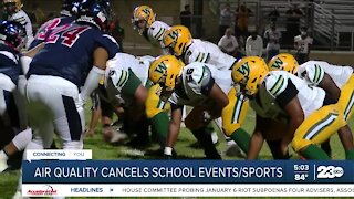 Air quality cancels school events and sports