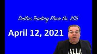 Dallas Trading Floor LIVE Apr 12, 2021