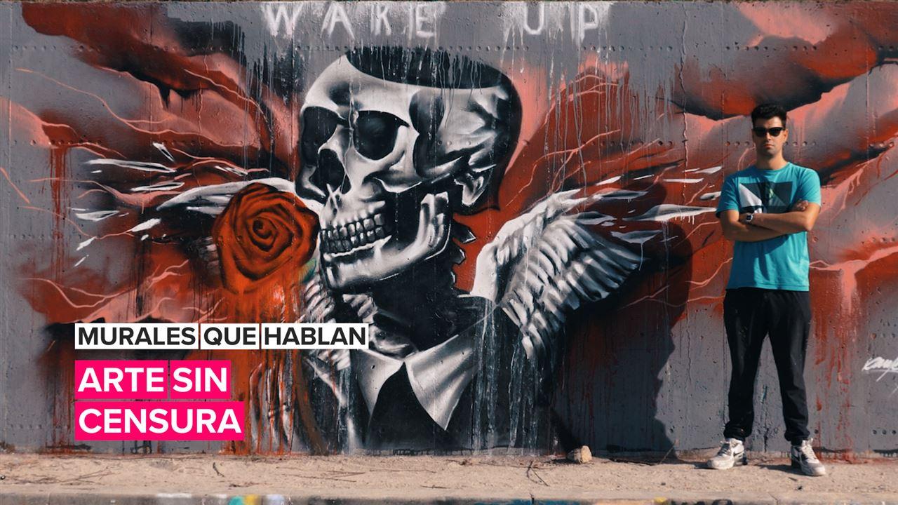 Murales que hablan: Arte sin censura