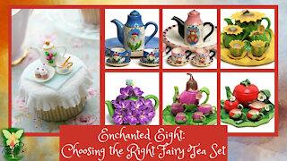 Teelie's Fairy Garden | Enchanted Eight: Choosing the Right Fairy Tea Set | Teelie Turner