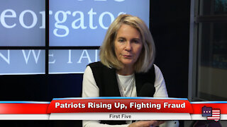 Patriots Rising Up, Fighting Fraud | First Five 1.4.21
