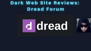 Dark Web Site Review: Dread Forum