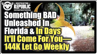 Something BAD To Be Unleashed In Florida & Within Days It Can Hit Your Home—144K Released Weekly!