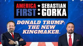 Donald Trump: The new kingmaker. Jason Miller with Sebastian Gorka on AMERICA First