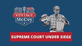 Supreme Court Under Siege
