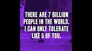 There are 7 billion people... [GMG Originals]