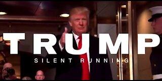 Donald J Trump Silent Running