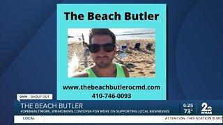 """The Beach Butler says """"We're Open Baltimore!"""""""