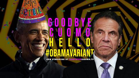 262: Goodbye Cuomo. Hello #ObamaVariant