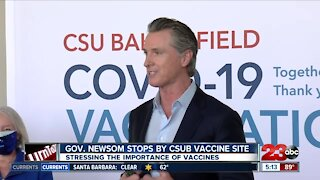 Governor Gavin Newsom visits CSUB vaccination site Wednesday