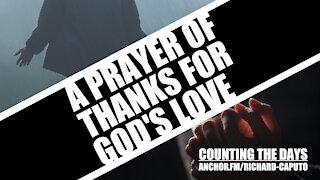 A Prayer of Thanks For GOD's Love