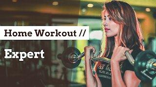 Expert x- Home Workout