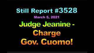 Judge Jeanine – Charge Gov. Cuomo, 3528