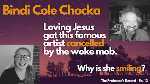 "Bindi Cole Chocka - Love Jesus? Get ""Cancelled"" by the Woke Mob."
