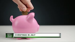 Don't Waste Your Money: Christmas in July