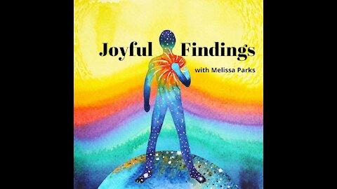 Joyful Findings Special Guest Karen Wagner 15Oct2021