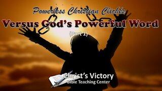 Powerless Christian Clichés Versus God's Powerful Word (Part 1)
