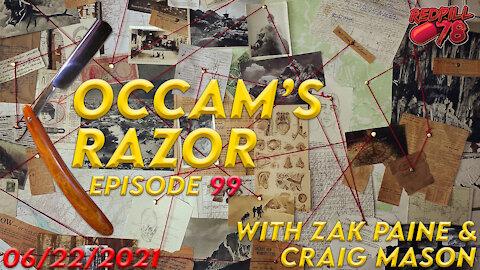 Occam's Razor with Zak Paine and Craig Mason Ep. 99