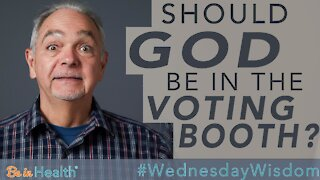 Should God be in the Voting Booth? - Pastor Benny Parish #WednesdayWisdom
