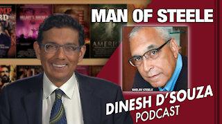 MAN OF STEELE Dinesh D'Souza Podcast Ep 75