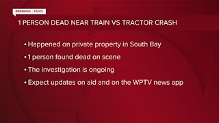 1 dead after tractor collides with train in South Bay