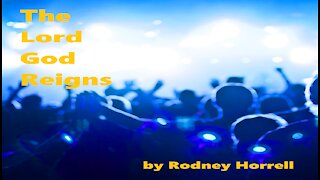 Christian Worship Music: The Lord God Reigns