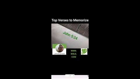 Top Verses To Memorize, John 5:24