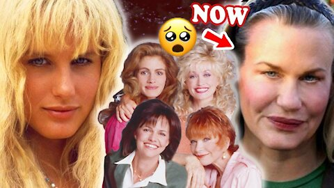 STEEL MAGNOLIAS 💚 THEN AND NOW 2021
