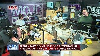 Mojo in the Morning: Disney may do mandatory temperature checks