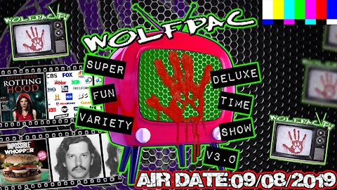 WOLFPAC Super Deluxe Fun Time Variety Show September 8th 2019
