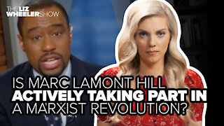Is Marc Lamont Hill actively taking part in a Marxist revolution?