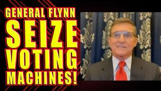 General Flynn - Trump Should Seize Voting Machines