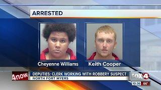 Deputies: Clerk working with robbery suspect